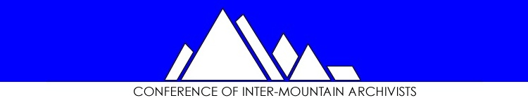 Conference of Inter-Mountain Archivists | Just another